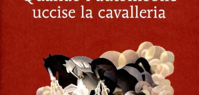 2QuandoLauto-uccise-la-cavalleria